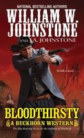 Bloodthirsty by William W. Johnstone; J.A. Johnstone