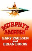 Murphy's Ambush