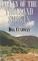 Valley of a Thousand Smokes