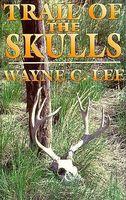Trail of the Skulls