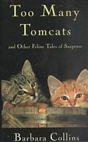 Too Many Tomcats and Other Feline Tales of Suspense