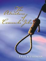 The Adventures of Comanche John