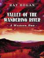 Valley of the Wandering River