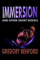 Immersion and Other Short Novels
