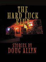 The Hard Luck Klub