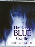 The Deep Blue Cradle