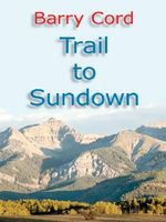 Trail to Sundown