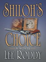 Shiloh's Choice