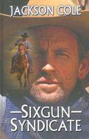 Sixgun Syndicate