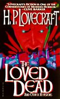 The Loved Dead: and Other Revisions