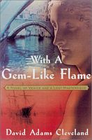 With a Gem-Like Flame
