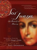 Sor Juana or the Breath of Heaven