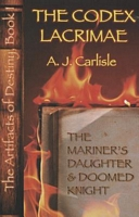 The Mariner's Daughter and Doomed Knight