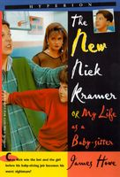 The New Nick Kramer, or My Life As a Baby-sitter