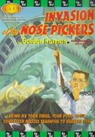 Invasion of the Nose Pickers