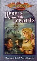 Rebels & Tyrants by Margaret Weis; Tracy Hickman