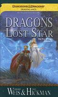 Dragons of a Lost Star by Margaret Weis; Tracy Hickman