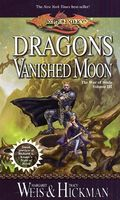 Dragons of a Vanished Moon by Margaret Weis; Tracy Hickman