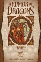A Rumor of Dragons by Margaret Weis; Tracy Hickman