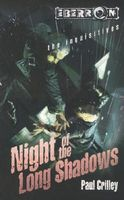 The Long Night of Shadows