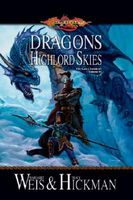 Dragons of the Highlord Skies by Margaret Weis; Tracy Hickman