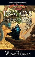 Dragons of the Hourglass Mage by Margaret Weis; Tracy Hickman