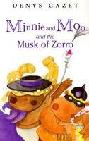 Minnie and Moo and the Musk of Zorro