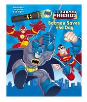 DC Super Friends Batman Saves the Day