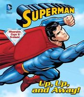 DC Superman Up, Up, and Away!