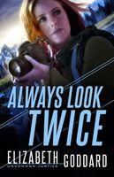 Always Look Twice