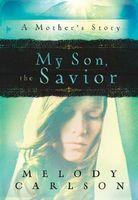 My Son, the Savior