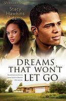 Dreams That Won't Let Go