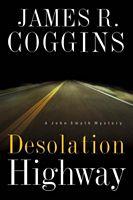 Desolation Highway