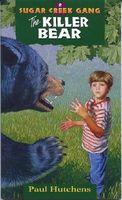 We Killed a Bear / The Killer Bear