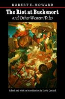 The Riot At Bucksnort And Other Western Tales