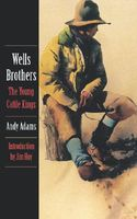 Wells Brothers, the Young Cattle Kings