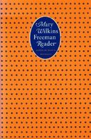 A Mary Wilkins Freeman Reader