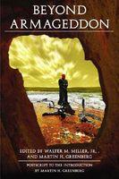 Beyond Armageddon: Twenty-One Sermons to the Dead