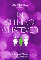 In Shining Whatever