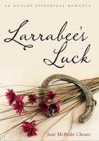Larabee's Luck
