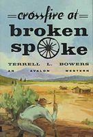 Crossfire at Broken Spoke