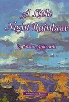 A Little Night Rainbow
