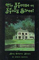 The House on Holly Street