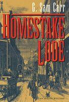 Homestake Lode
