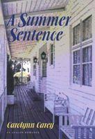A Summer Sentence