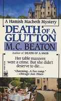 Death of a Glutton / Death of a Greedy Woman by M.C. Beaton