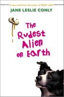 The Rudest Alien on Earth