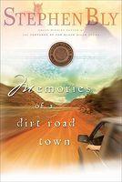 Memories of a Dirt Road Town