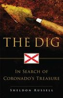 The Dig: In Search of Coronado's Treasure