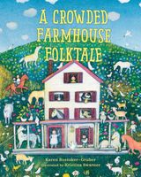 A Crowded Farmhouse Folktale